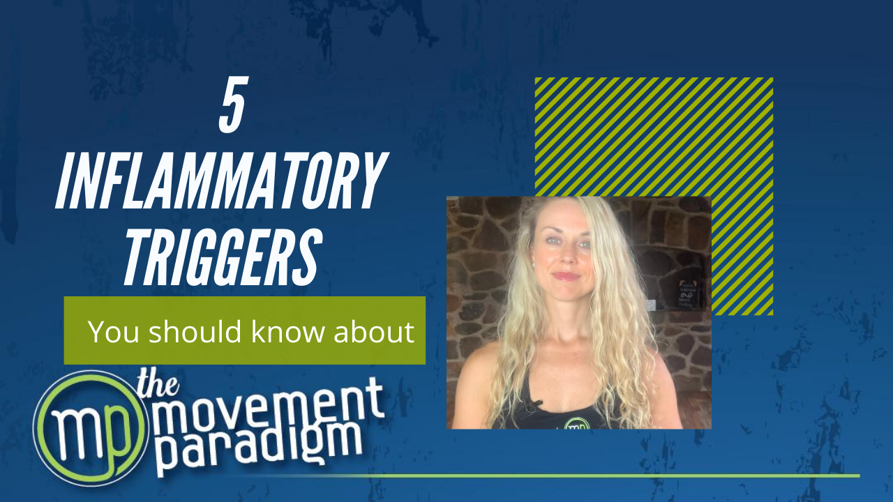 5 INFLAMMATORY TRIGGERS you should know about