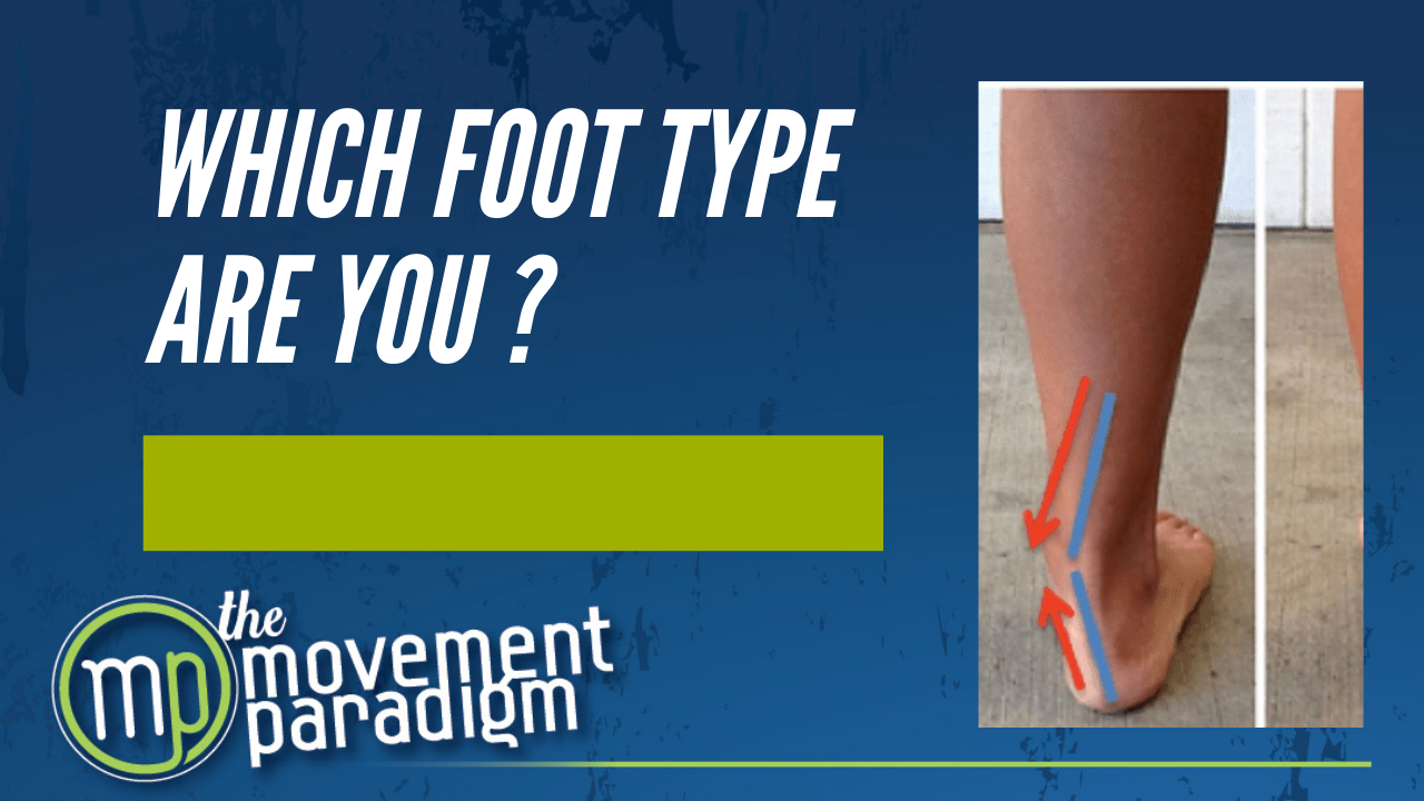 Which foot type are you?