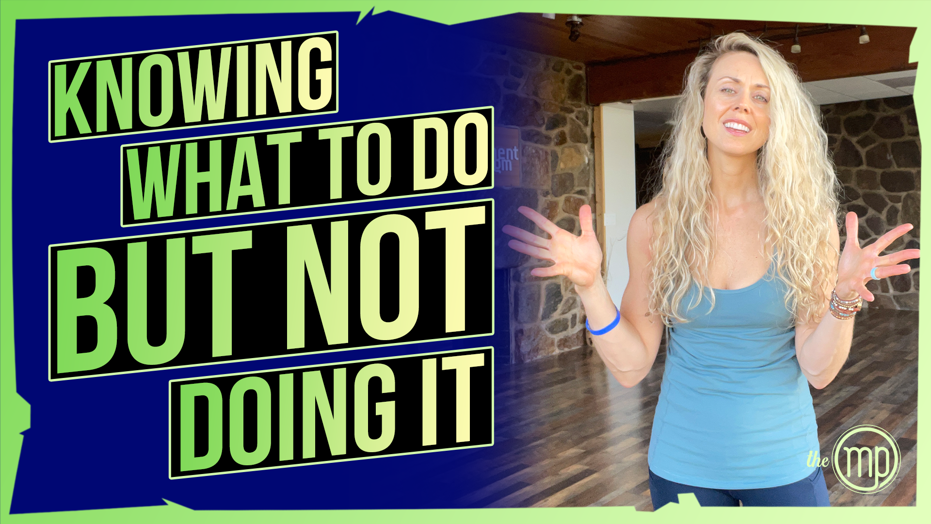 THE SCIENCE OF KNOWING WHAT TO DO BUT NOT DOING IT | 6 Mindset Hacks