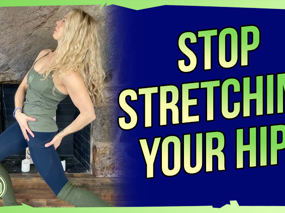 "Why you should stop ""stretching"" your hip 