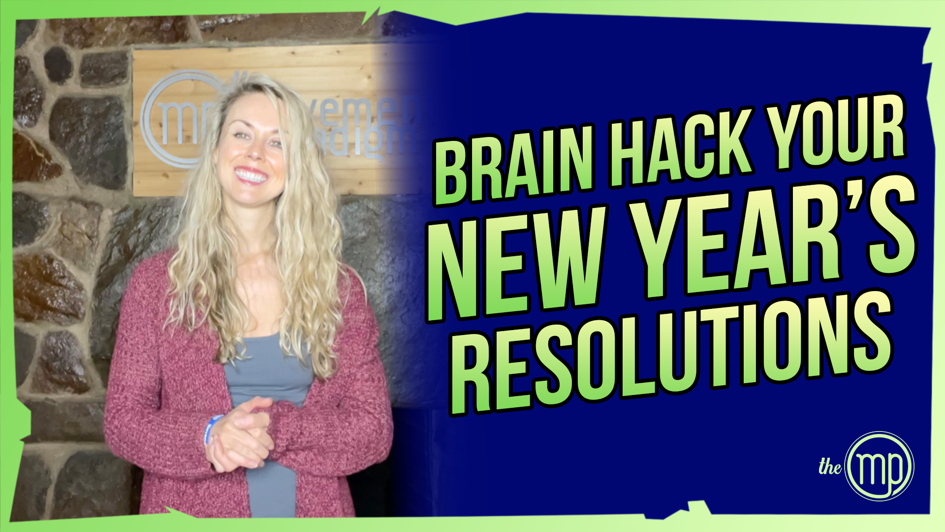 HOW TO HACK YOUR BRAIN FOR NEW YEARS RESOLUTION SUCCESS