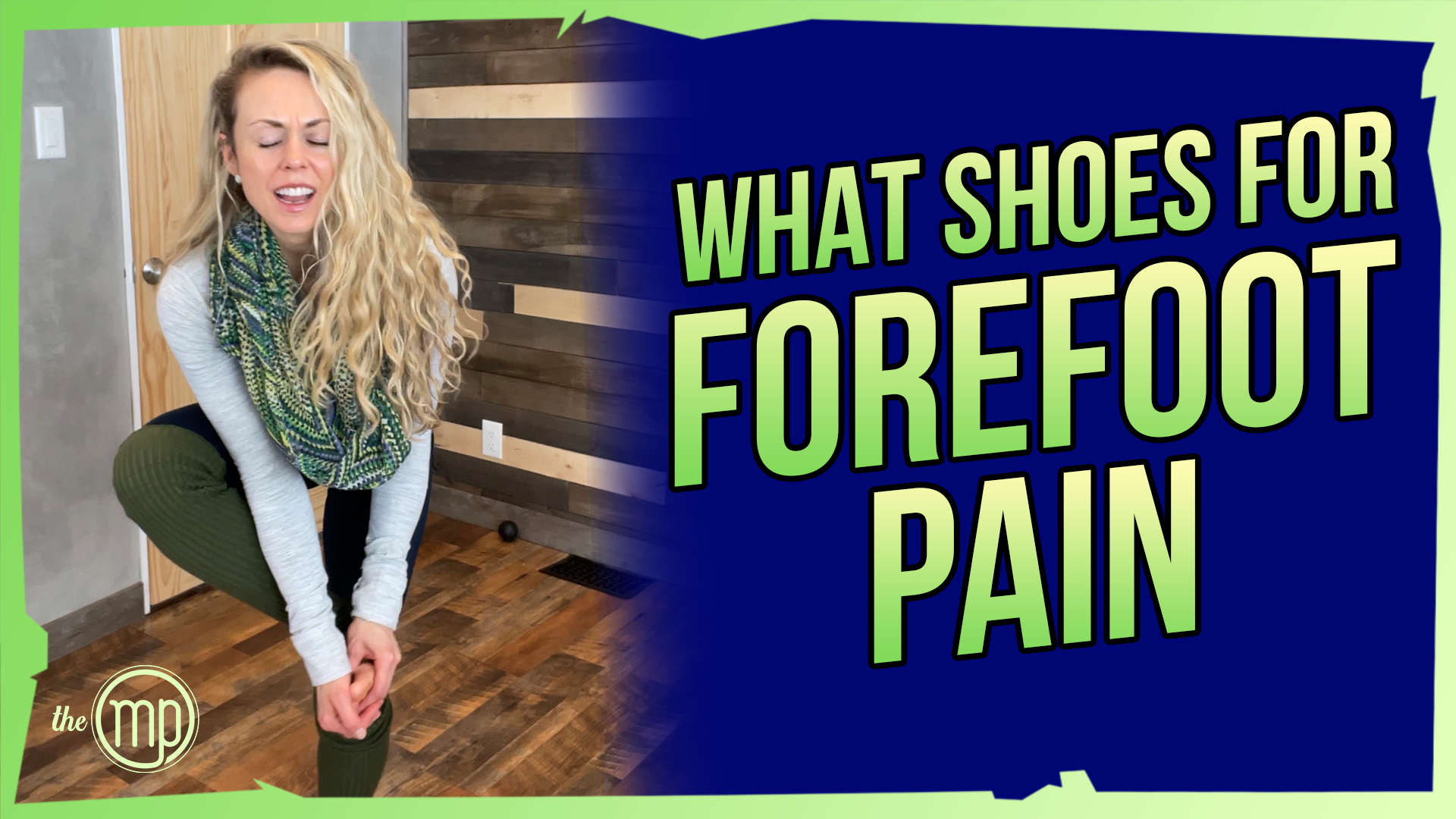 WHAT SHOES TO WEAR FOR FOREFOOT PAIN