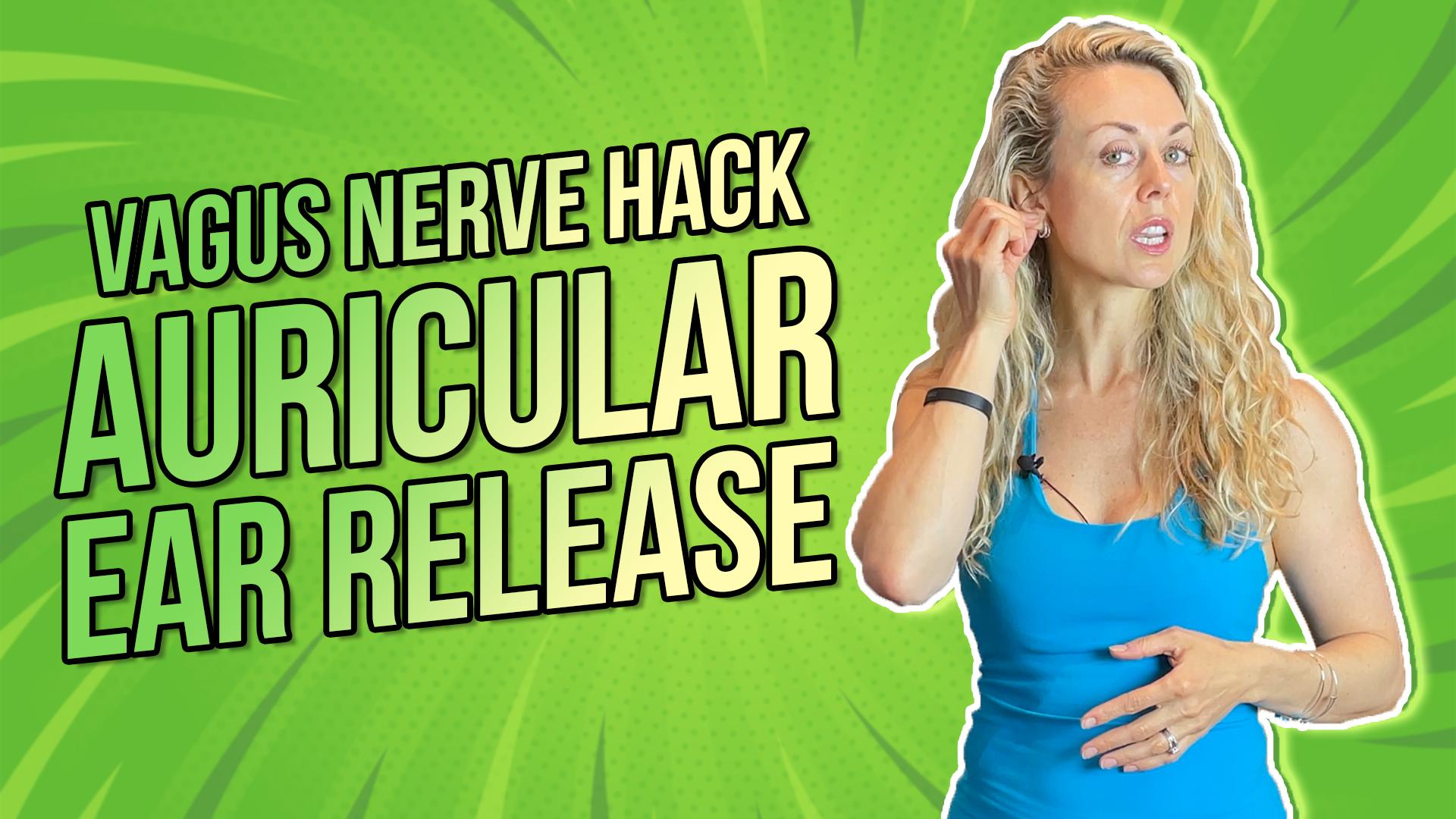 Vagus Nerve Hack | Auricular Ear Release
